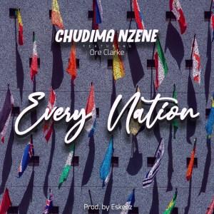 Every Nation by Chudima Nzene and Ore Clarke