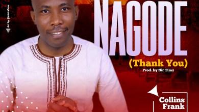 Nagode by Collins Frank