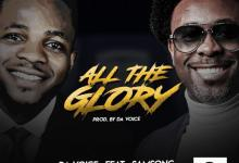 All The Glory by Da Voice and Samsong