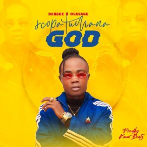 Scopatumana GOD by Dabo Williams and Ola Sage