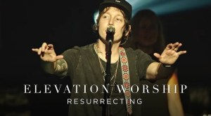 Resurrecting (Live) by Elevation Worship