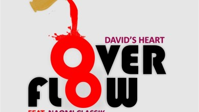 Overflow by David's Heart and Naomi Classik