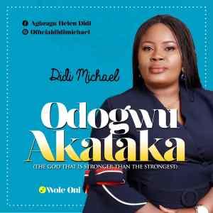 Odogwo Akataka by Didi Michael