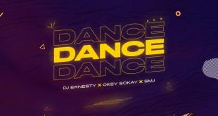 Dance by DJ Ernesty Okey Sokay and SMJ