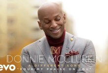 Pour out my praise on you by Donnie McClurkin