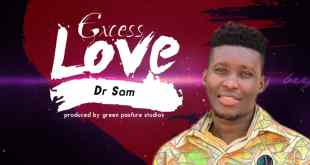 Excess Love by Dr Sam