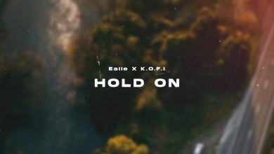 Hold On by Ealle and K.O.F.I