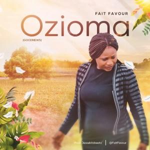 Ozioma (Goodnews) by Fait Favour