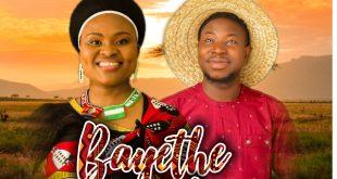 Bayethe Nkosi by Fola Amoo and Tkeyz