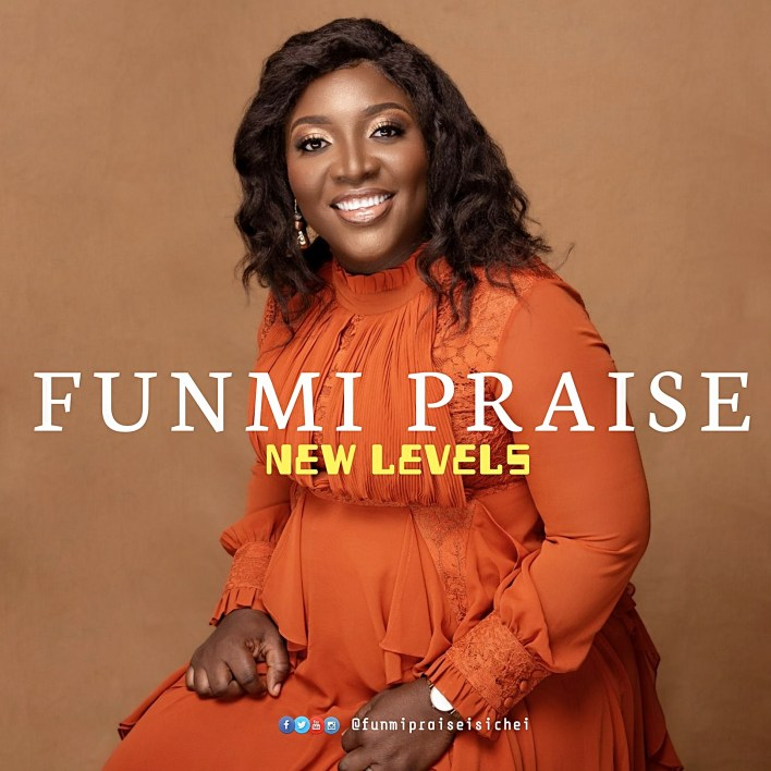 New Levels by Funmi Praise