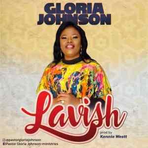 Lavish by Gloria Johnson