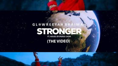 Stronger by Glowreeyah Braimah and House Of Praise Choir