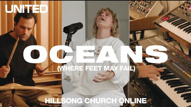 Oceans hillsong HILLSONG