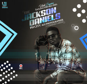 Unik Empire exclusive interview with Jackson Daniels - PH City Ace Photographer/Graphic Designer