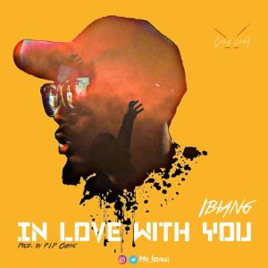In Love With You by Ibiang