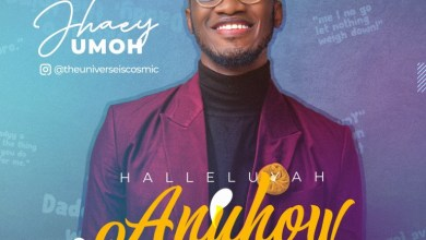 Hallelujah Anyhow by Jhaey Umoh