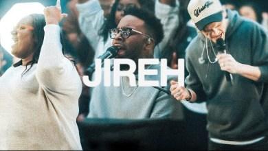 Jireh by Elevation Worship & Maverick City