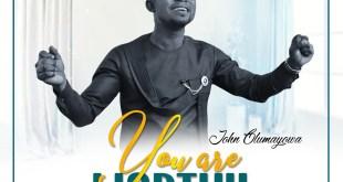 You Are Worthy by John Olumayowa