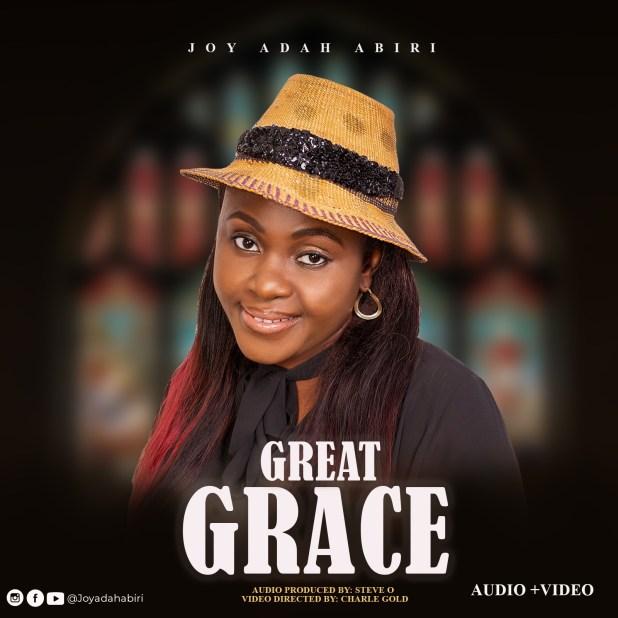Great Grace by Joy Adah Abiri