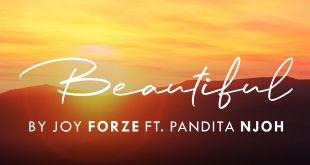 Beautiful by Joy Forze and Pandita Njoh