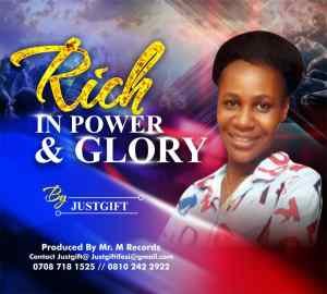 Rich in Power & Glory by JustGift