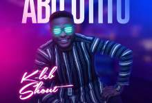 Abu Otito by KLeb Shout