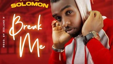 Break Me by King Solomon