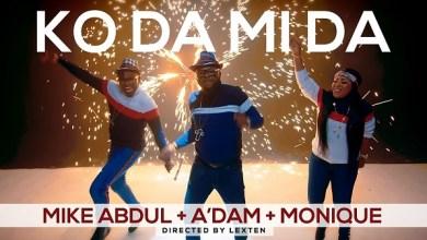 Ko Da Mi Da by Mike Abdul, Monique & A'dam