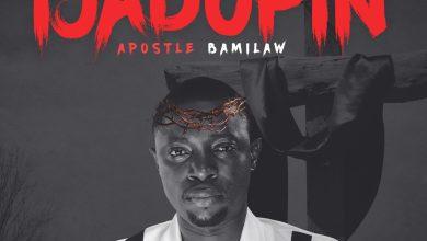 Ija Dopin by Apostle Bamilaw