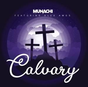 Calvary by MUNACHi and Alex Amos