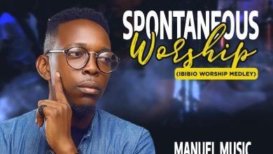 Spontaneous Worship (Ibibio Worship Medley) by Manuel Music