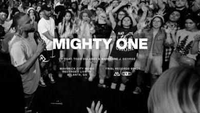 Mighty One by Maverick City Music