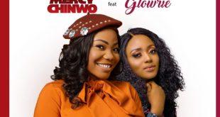 Onyedikagi by Mercy Chinwo and Glowrie
