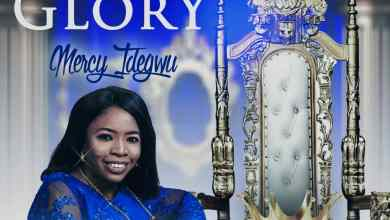 King of Glory by Mercy Idegwu