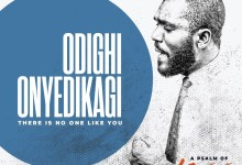 Odighi Onyedikagi (There is No One Like You) by Mr. Kee