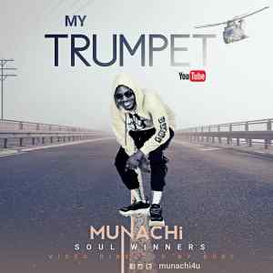 My Trumpet by Munachi official music video