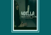 Nothing Else by Noella