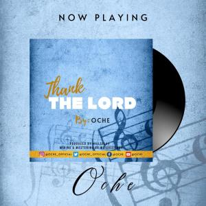 Thank You Lord by Oche