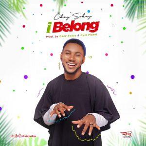 I Belong by Okey Sokay