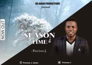 Season and Time by Precious J