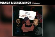 Dope by Propaganda Derek Minor and John Givez
