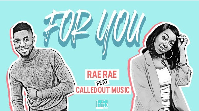 For You by Rae Rae and CalledOut Music
