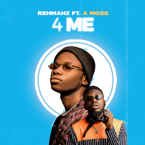 4 Me by Rehmahz and A Mose