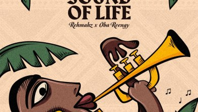 Download Sound Of Life by Rehmahz & Oba Reengy