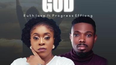 Covenant Keeping God by Ruth Love and Progress Effiong