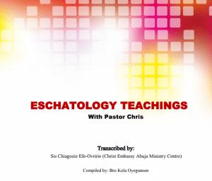 Eschatology Teachings with Pastor Chris
