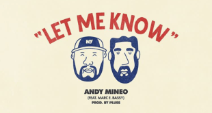 Let Me Know by Andy Mineo and Marc E. Bassy off Reach Records Summer 2020 Playlist.
