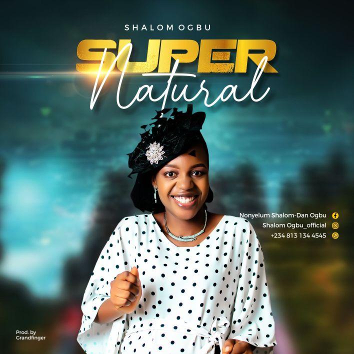 Supernatural by Shalom Ogbu