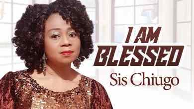 I Am Blessed by Sister Chiugo Anaedu