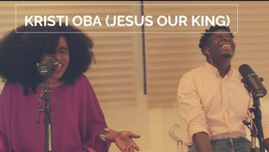Kristi Oba (Jesus Our King) by TY Bello and Folabi Nuel